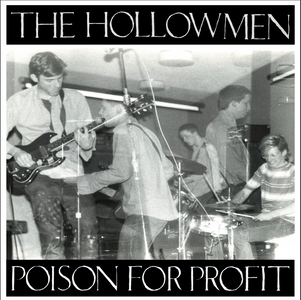 "The Hollowmen ""Poison For Profit"" EP Reissue (Local Pick Up)"