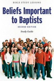 Beliefs Important to Baptists - Study Guide