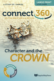 Character and the Crown (1 Samuel) - Large Print Study Guide