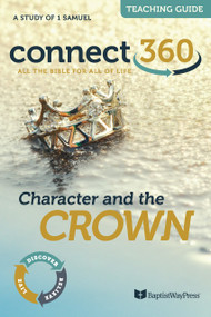 Character and the Crown (1 Samuel) - Teaching Guide
