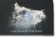 "Can I know for sure? The word ""know"" is emphasized for a reason in the Bible. God wants you to know for certain that you have eternal life. Revised 10 page tract."