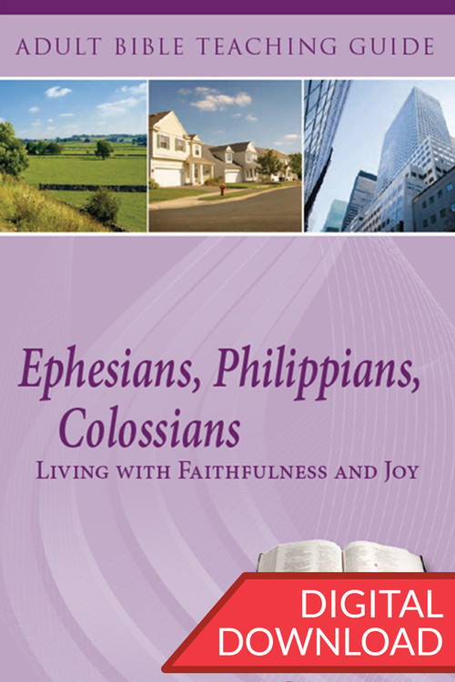 Digital Bible commentary and teaching plans of Ephesians, Philippians, and Colossians. 13 lessons; PDF; 158 pages.
