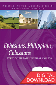 Digital large print Bible study of Ephesians, Philippians, and Colossians. 13 lessons; PDF; 217 pages.