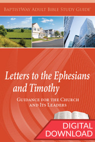Digital Bible study on Ephesians and the Letters to Timothy. 7 lessons on Ephesians and 6 on 1-2 Timothy. PDF; 143 pages.