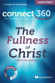 The Fullness of Christ - Large Print Study Guide