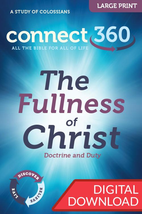 The Fullness of Christ - Digital Large Print Study Guide