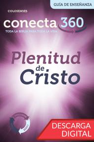 La Plenitud de Cristo – Guía de Enseñanza