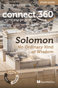 Solomon: No Ordinary Kind of Wisdom (1-2 Chronicles) - Study Guide