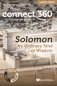 Solomon: No Ordinary Kind of Wisdom (1-2 Chronicles) - Large Print Study Guide