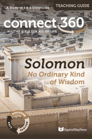 Solomon: No Ordinary Kind of Wisdom (1-2 Chronicles) - Teaching Guide