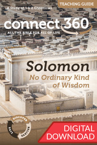 Solomon: No Ordinary Kind of Wisdom (1-2 Chronicles) - Digital Teaching Guide