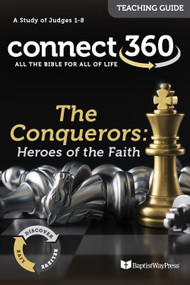 The Conquerors: Heroes of the Faith (Judges) - Teaching Guide