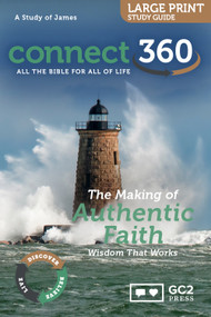 The Making of Authentic Faith (James) - Large Print Study Guide