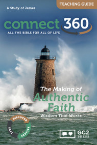 The Making of Authentic Faith (James) - Teaching Guide