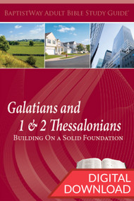 Digital bible study on Galatians (8 lessons) and 1 & 2 Thessalonians (5 lessons): Building On a Solid Foundation. PDF; 153 pages.