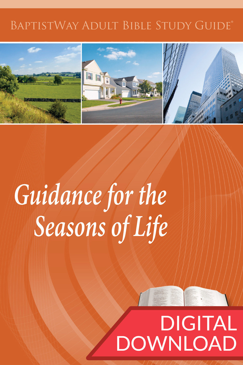 Guidance for the Seasons of Life - Digital Study Guide