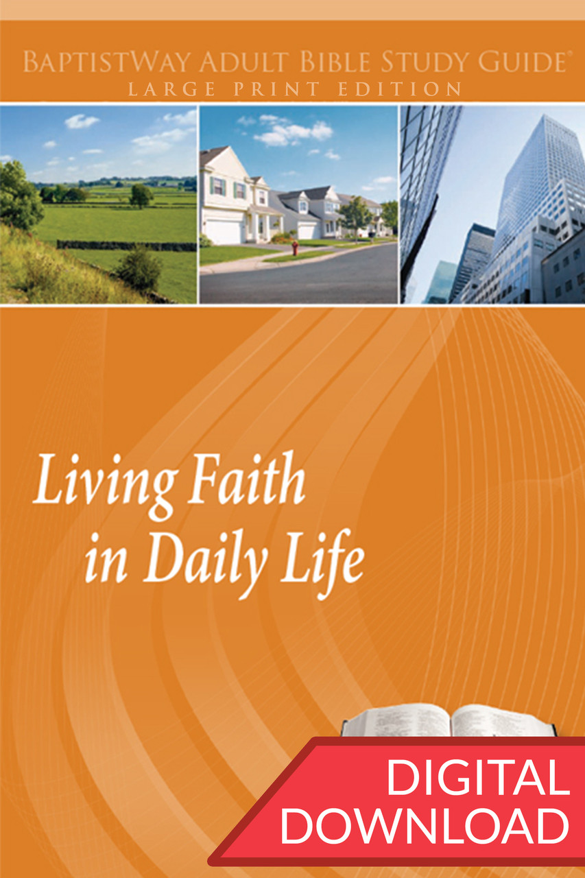 Living Faith in Daily Life - Digital Large Print Study Guide