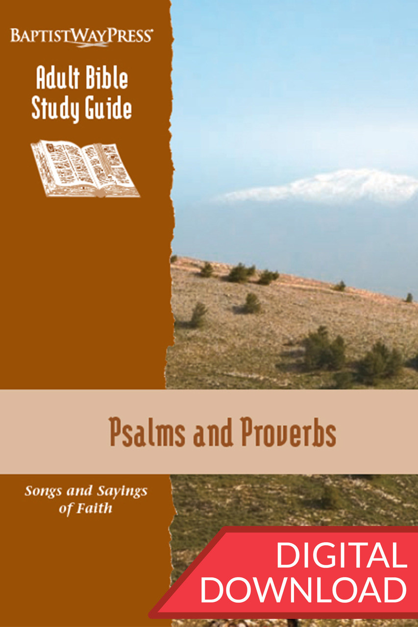Psalms & Proverbs - Digital Study Guide