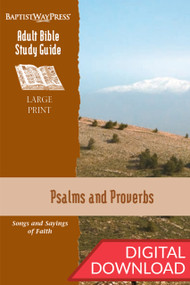 Digital large print Bible study of Psalms (9 lessons) and Bible study of Proverbs (4 lessons). PDF; 225 pages.