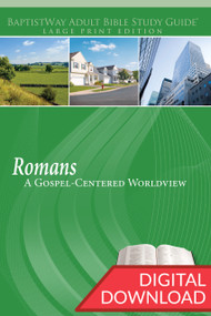 Digital large print study guide of Romans for individuals and adult Sunday school classes where Paul presents his Gospel-Centered worldview. 13 lessons; PDF; 212 pages.