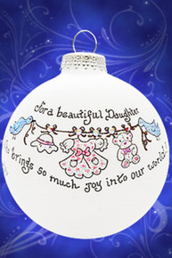 Beautiful Daughter who brings joy hand painted glass ornament