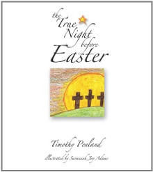 The True Night Before Easter