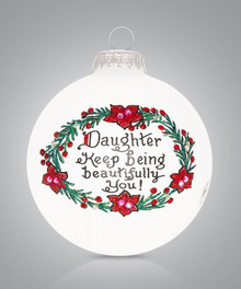 Daughter Beautifully Hand Painted Glass Ornament
