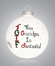 Fantastic Grandpa Hand Painted Glass Ornament