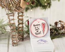 Nola Watkins Nursing Work of Heart Ornament