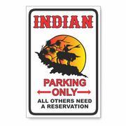 Indian Parking PVC Sign