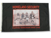 Homeland Security-Fighting Terrorism Since 1492 Flag: 5ft x 3ft (150 x 90 cm)