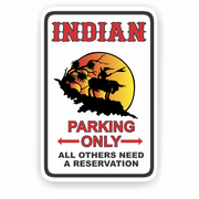 Indian Parking Only Aluminum Sign