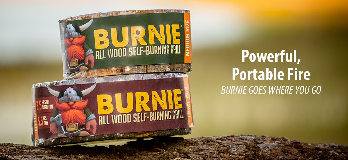 Powerful, Portable Fire. Burnie goes where you go.