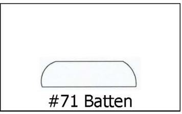 #70 Batten - 5/16 x 1 ¼ x 8'