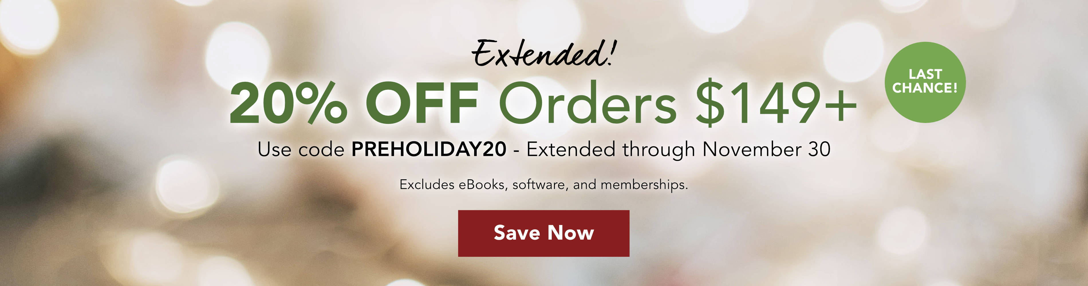 20% off o$149 Plus - Pre-holiday!