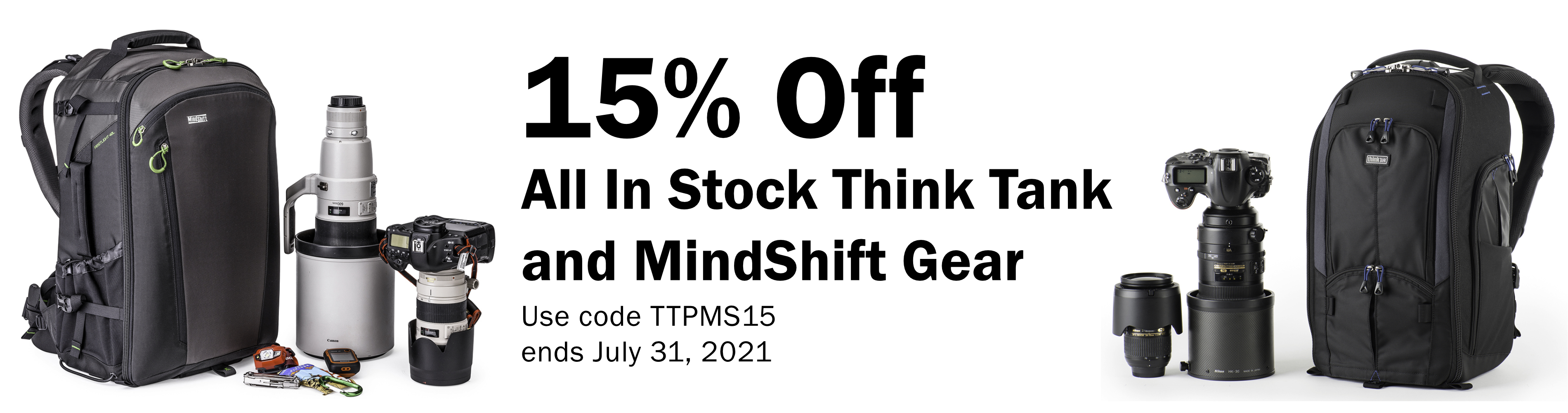 15% Off All In Stock Think Tank and MindShift Gear - Use code TTPMS15 through July 31, 2021