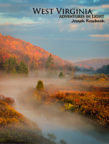 West Virginia Adventures in Light eBook by Joseph Rossbach