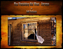 The Vanishing Old West - Jerome eBook by Jeff Colburn