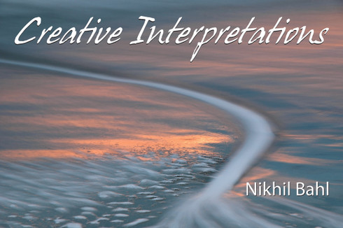 Creative Interpretations eBook by Nikhil Bahl