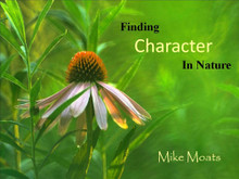 Finding Character In Nature eBook by Mike Moats