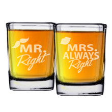 Mr. Right and Mrs. Always Right Shot Glass Set