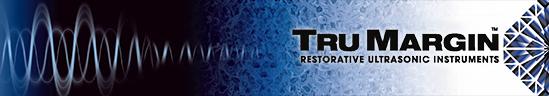 Restorative Dental Ultrasonic Tips: TRU Margin