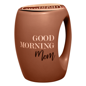 Good Morning Mom Mug