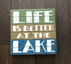 Life is Better at the Lake Box Sign