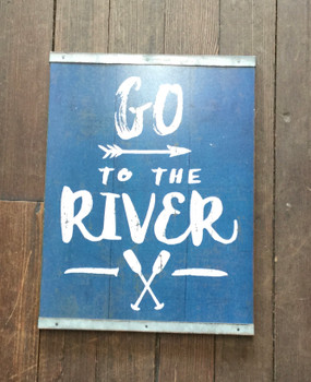 Go to the River Sign