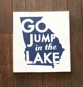 Georgia Go Jump in the Lake Sign