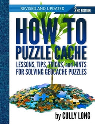 How To Puzzle Cache 2nd Edition - Hard Cover