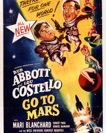 Poster of Abbott and Costello Go To Mars Poster and Photo