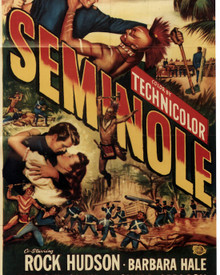 Poster & Rock Hudson in Seminole Poster and Photo