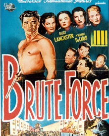 Poster & Burt Lancaster in Brute Force Poster and Photo